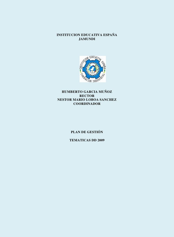INSTITUCION EDUCATIVA ESPAÑA           JAMUNDI       HUMBERTO GARCIA MUÑOZ          RECTOR NESTOR MARIO LOBOA SANCHEZ     ...