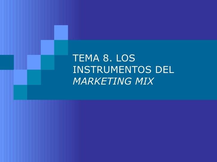 Los Instrumentos de Marketing Mix
