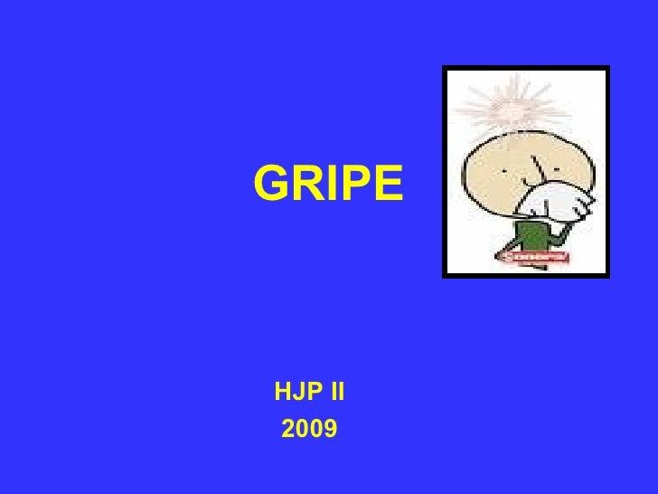 GRIPE HJP II 2009