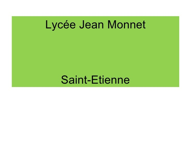 Lycée Jean Monnet Saint-Etienne