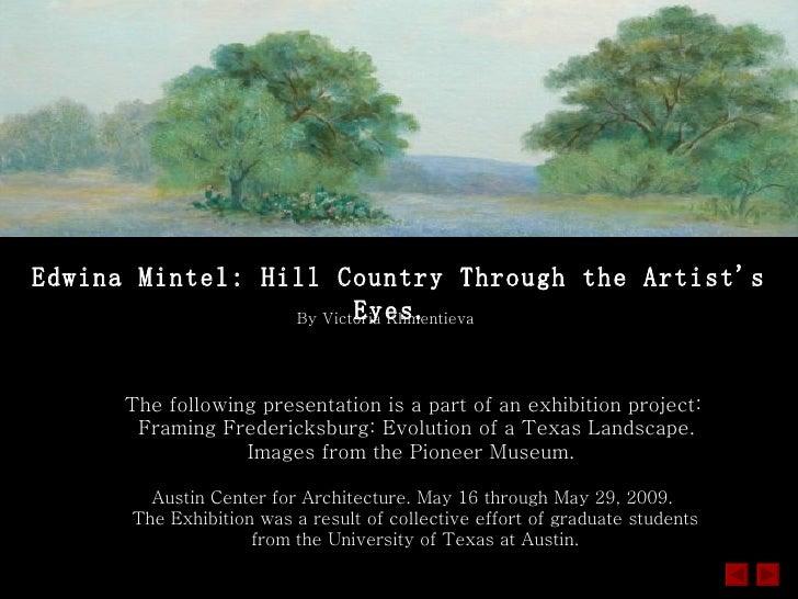 Edwina Mintel. Texas Hill Country Landscape through the Artist's Eyes.
