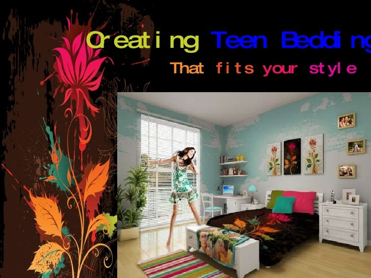Creating  Teen   Bedding That   fits  your  style