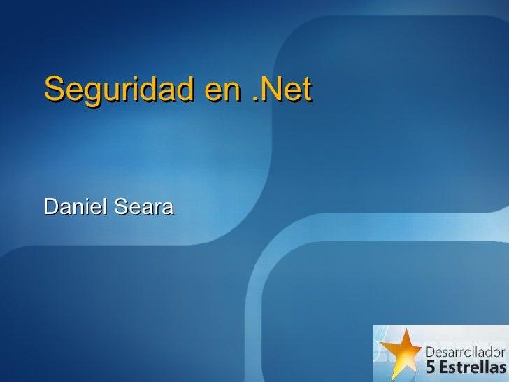 Seguridad en .Net Daniel Seara