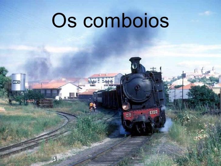 Os Comboios