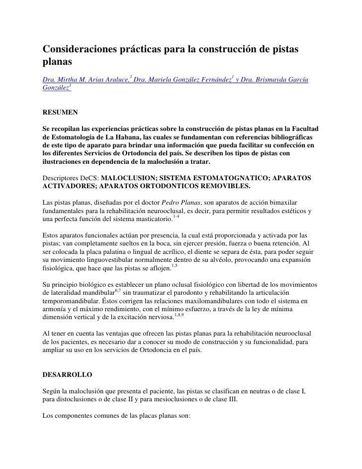 C:\Documents And Settings\Xavier E  Lobo\Mis Documentos\Especialidad De Oclusion Y PróTesis En Aco\Oclusion\Consideraciones PráCticas Para La ConstruccióN De Pistas Planas