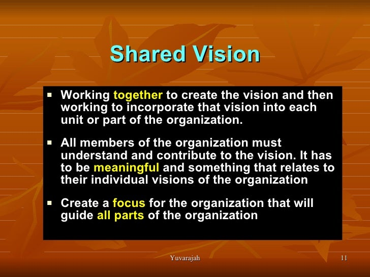 the shared vision in peter senges the fifth discipline Peter senge's the fifth discipline is divided into five parts part i is devoted to laying out the argument that we are the creators of our building shared vision.