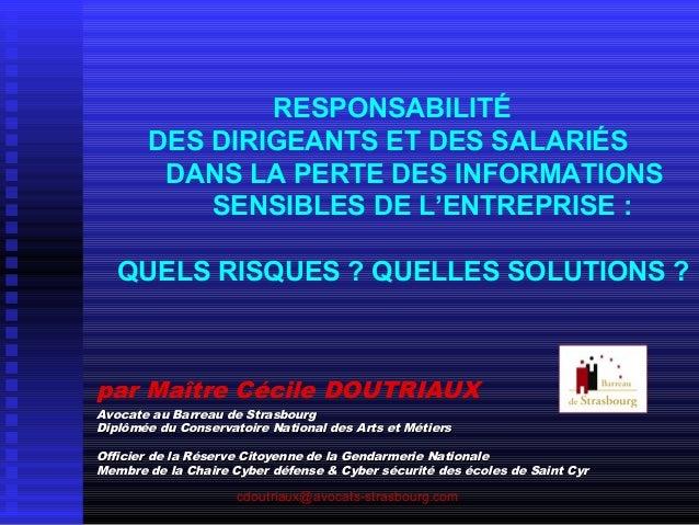 RESPONSABILITÉ DES DIRIGEANTS ET DES SALARIÉS DANS LA PERTE DES INFORMATIONS SENSIBLES DE L'ENTREPRISE : QUELS RISQUES ? Q...