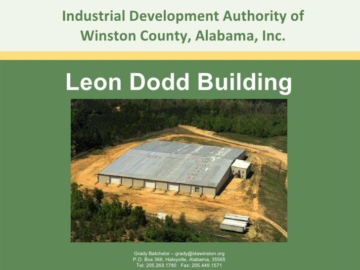 Industrial Development Authority of Winston County, Alabama, Inc. Leon Dodd Building Grady Batchelor – grady@idawinston.or...