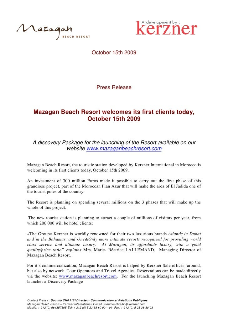 October 15th 2009                                                       Press Release        Mazagan Beach Resort welcomes...
