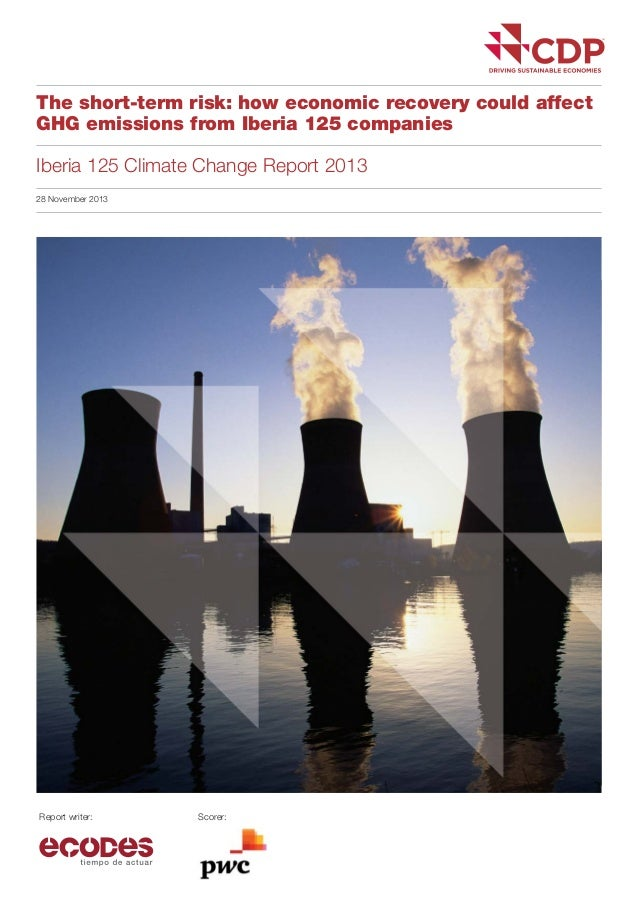 The short-term risk: how economic recovery could affect GHG emissions from Iberia 125 companies Iberia 125 Climate Change ...