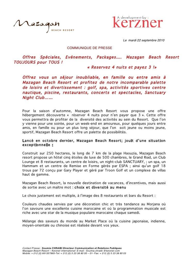 Le mardi 22 septembre 2010                                            COMMUNIQUE DE PRESSE     Offres Spéciales, Evénement...
