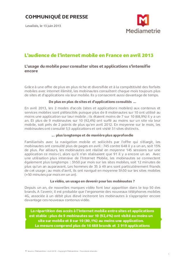 COMMUNIQUÉ DE PRESSEL'audience de l'internet mobile en France en avril 2013L'usage du mobile pour consulter sites et appli...