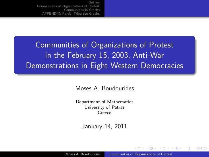Outline   Communities of Organizations of Protest                   Communities in Graphs     APPENDIX: Partial Tripartite...