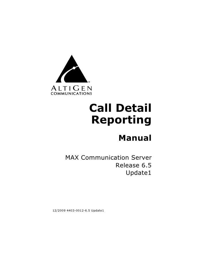 Call Detail                     Reporting                                 Manual         MAX Communication Server         ...
