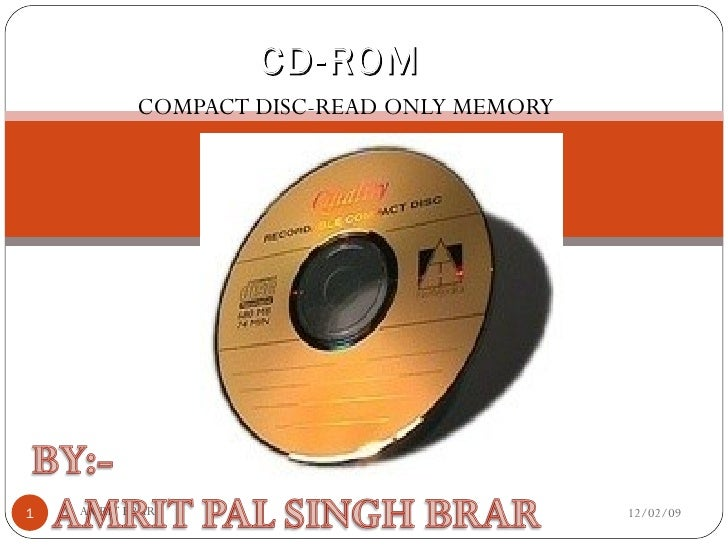 COMPACT DISC-READ ONLY MEMORY CD-ROM 06/07/09 AMRIT BRAR