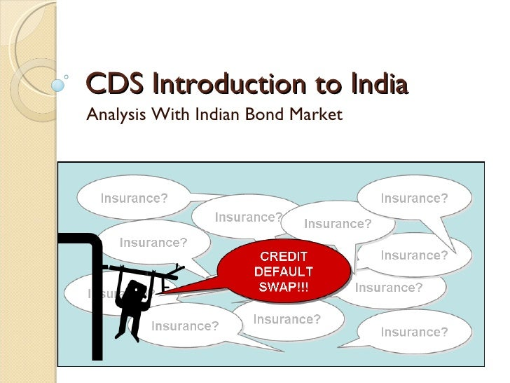 CDS Introduction to India Analysis With Indian Bond Market