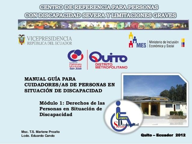 MANUAL GUÍA PARA CUIDADORES/AS DE PERSONAS EN SITUACIÓN DE DISCAPACIDAD           Módulo 1: Derechos de las           Pers...
