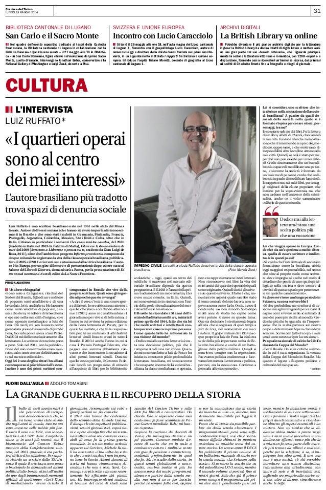 31Corriere del Ticino Lunedì 19 maggio 2014 CULTURA bibLioteca cantonaLe di Lugano San Carlo e il Sacro Monte zxy Nel quad...