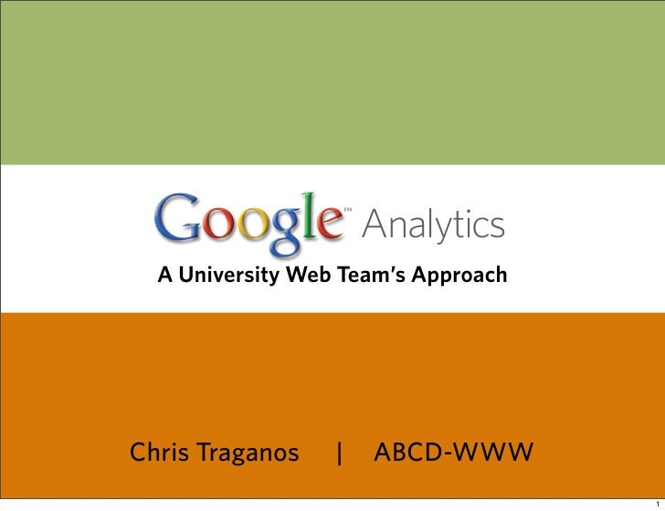 A University Web Team's Approach to Google Analytics