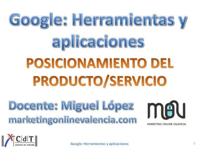 Herramientas Google y aplicaciones para el posicionamiento