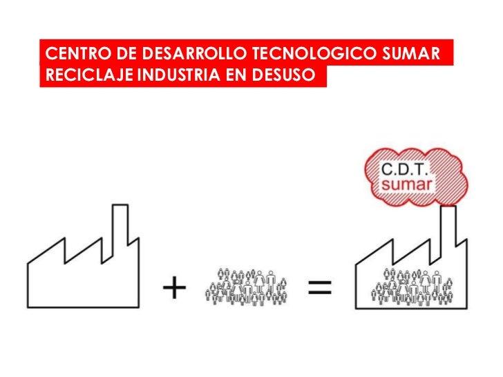 CENTRO DESARROLLO TECNOLOGICO SUMAR