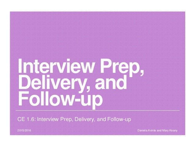 pace it ce interview prep delivery and follow up interview prep delivery and followup ce 16 interview prep