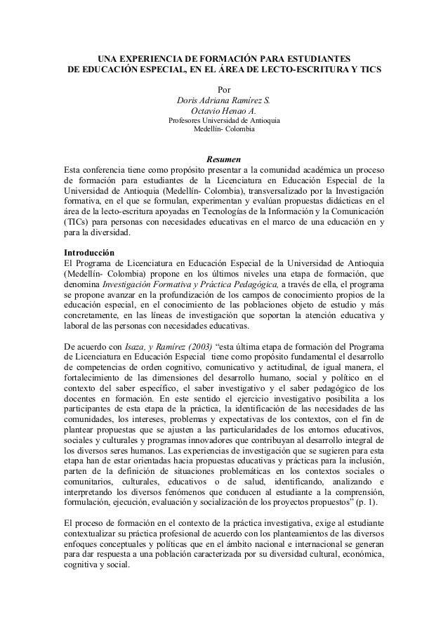 UNA EXPERIENCIA DE FORMACIÓN PARA ESTUDIANTESDE EDUCACIÓN ESPECIAL, EN EL ÁREA DE LECTO-ESCRITURA Y TICS                  ...