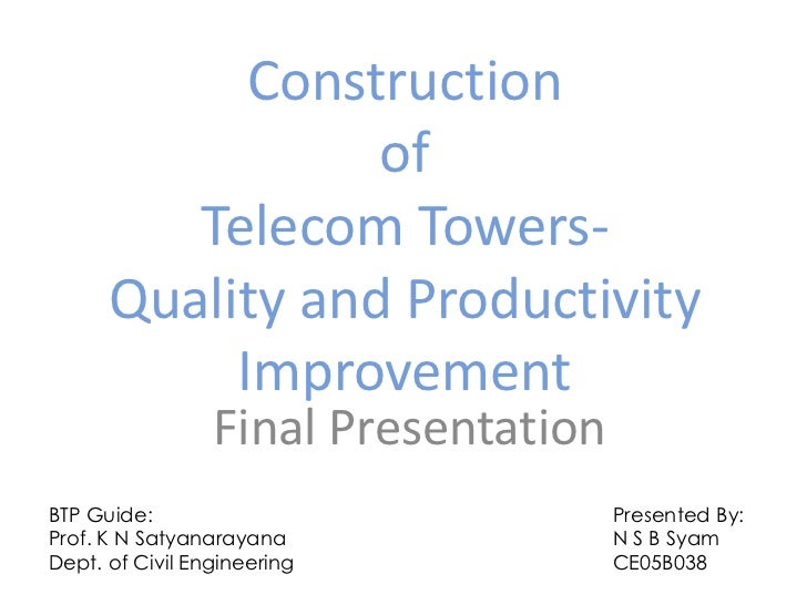 Construction                 of         Telecom Towers-      Quality and Productivity           Improvement               ...