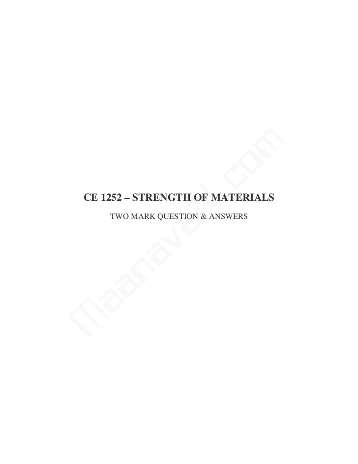 m                 coCE 1252 – STRENGTH OF MATERIALS               N.    TWO MARK QUESTION & ANSWERS          va    naaaM