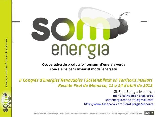 Som Energia: 1r Congrés d'Energies Renovables i Sostenibilitat en Territoris Insulars