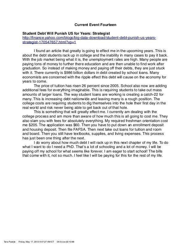 Current Event FourteenStudent Debt Will Punish US for Years: Strategisthttp://finance.yahoo.com/blogs/big-data-download/stu...