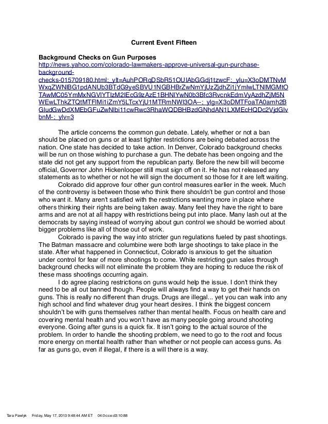 Current Event FifteenBackground Checks on Gun Purposeshttp://news.yahoo.com/colorado-lawmakers-approve-universal-gun-purch...