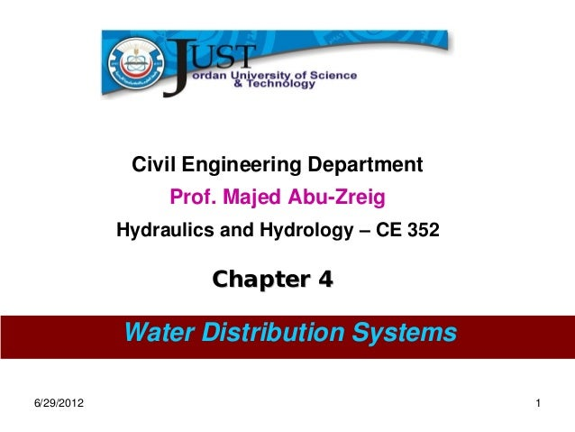 Civil Engineering Department                 Prof. Majed Abu-Zreig            Hydraulics and Hydrology – CE 352           ...
