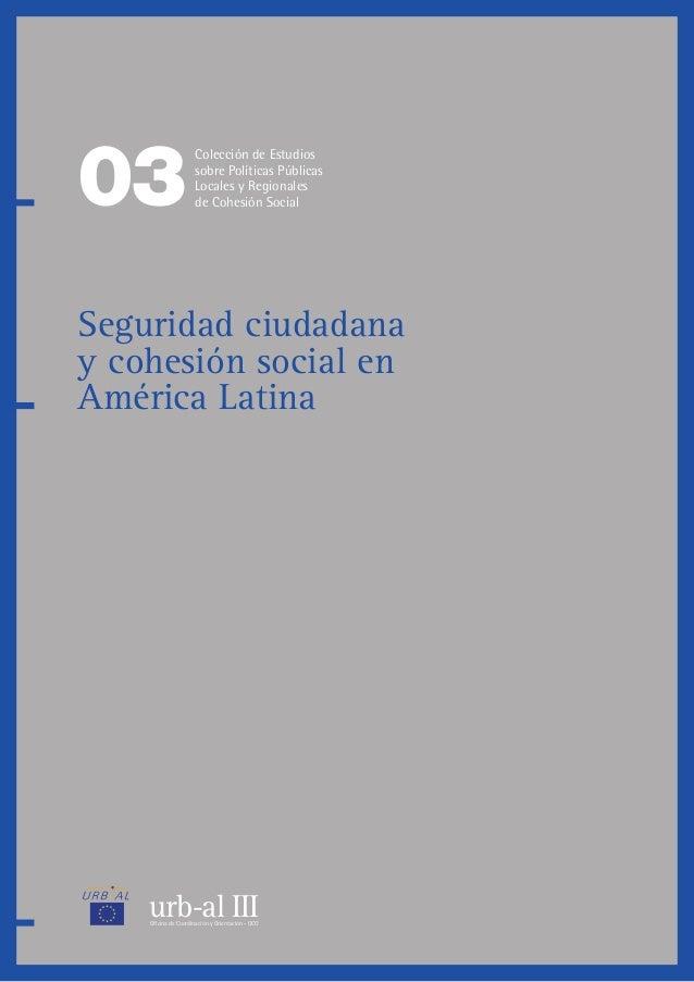 urb-al IIIOficina de Coordinación y Orientación - OCO 03 Colección de Estudios sobre Políticas Públicas Locales y Regional...