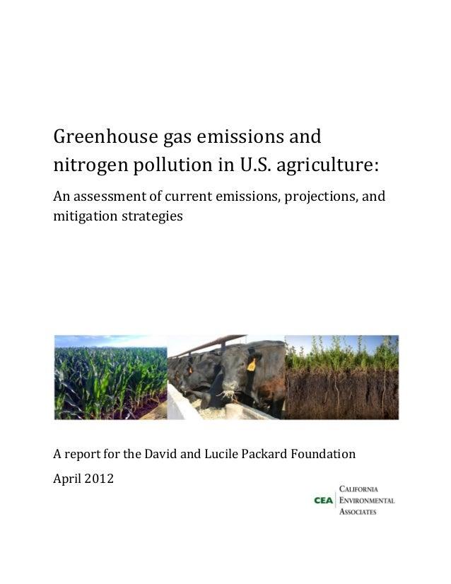GreenhousegasemissionsandnitrogenpollutioninU.S.agriculture:Anassessmentofcurrentemissions,projections,a...