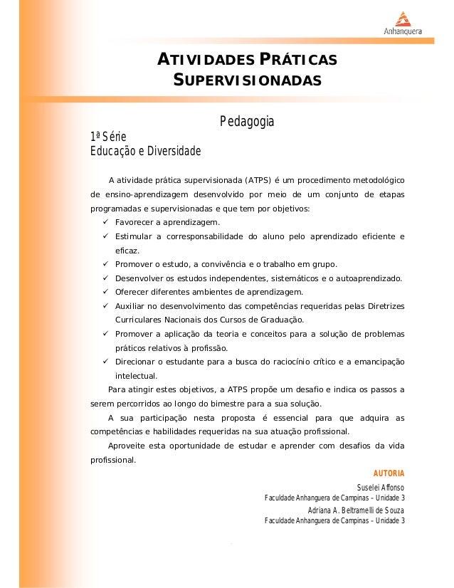 ATIVIDADES PRÁTICAS                   SUPERVISIONADAS                                   Pedagogia1ª SérieEducação e Divers...