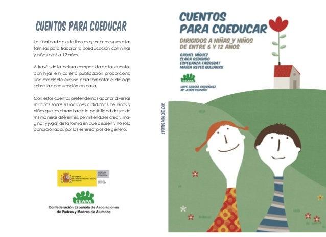 La finalidad de este libro es aportar recursos a lasfamilias para trabajar la coeducación con niñasy niños de 6 a 12 años....