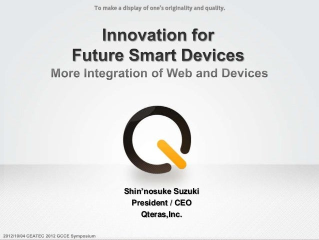 Innovation For Future Smart Devices