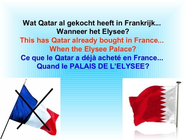 Wat Qatar al gekocht heeft in Frankrijk... Wanneer het Elysee? This has Qatar already bought in France... When the Elysee ...