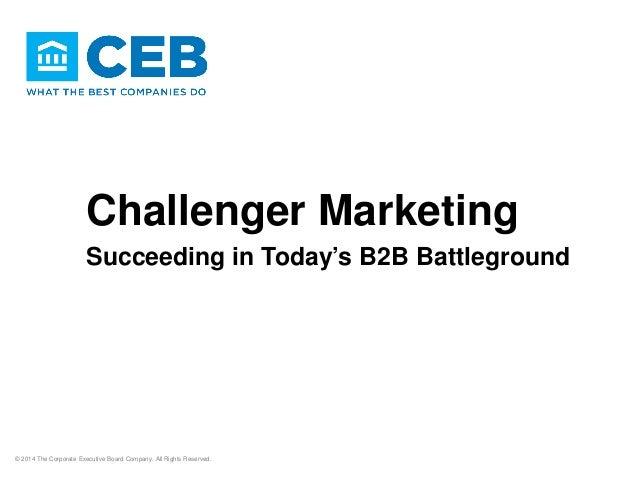 Challenger Marketing: Succeeding In Today's B2B Battleground