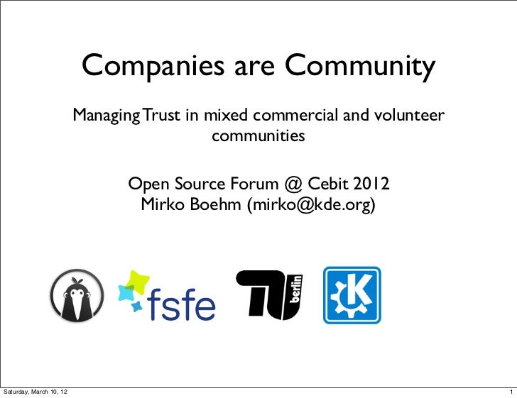 Companies are Community                         Managing Trust in mixed commercial and volunteer                          ...