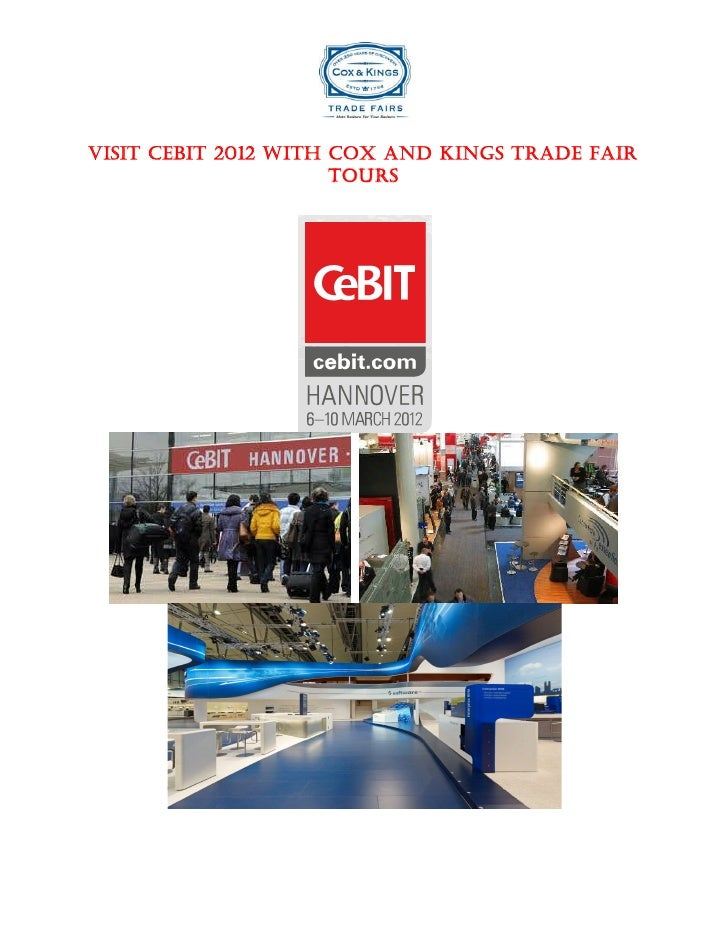 Visit CeBIT 2012 with Cox and Kings Trade Fair Tours