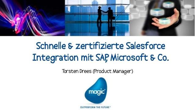 Schnelle & zertifizierte SalesforceIntegration mit SAP Microsoft & Co.                    ,       Torsten Drees (Product M...