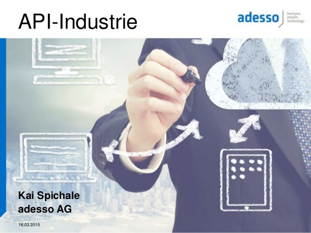 16.03.2015 API-Industrie Kai Spichale adesso AG