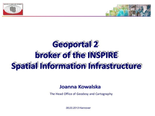 The Head Office of Geodesy and Cartography          06.03.2013 Hannover