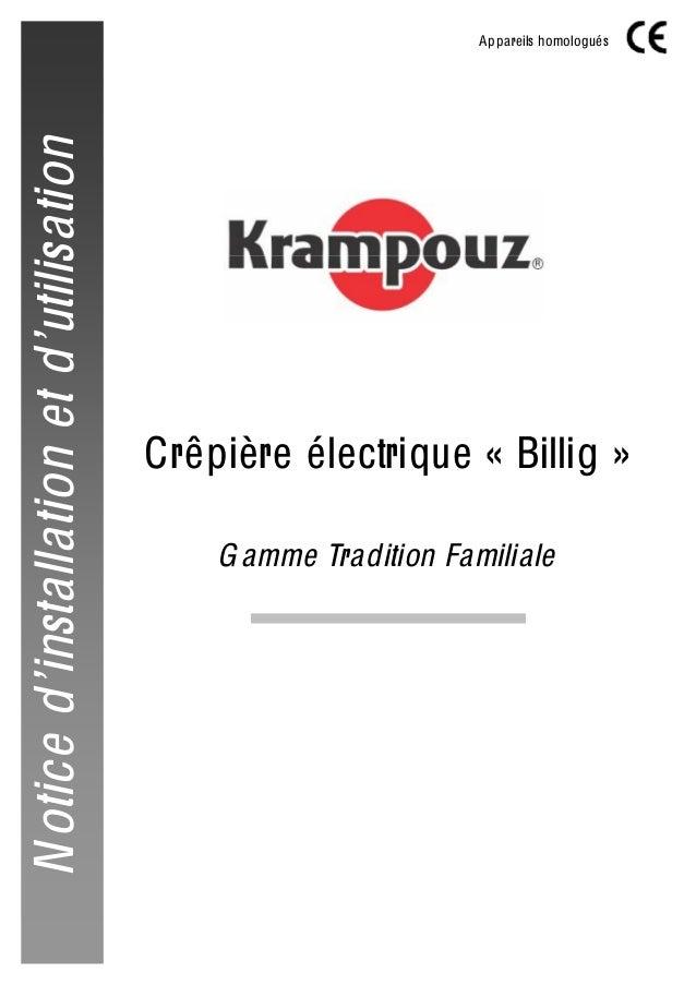 Crêpière électrique « Billig » Gamme Tradition Familiale Appareils homologués AI00XX Noticed'installationetd'utilisation