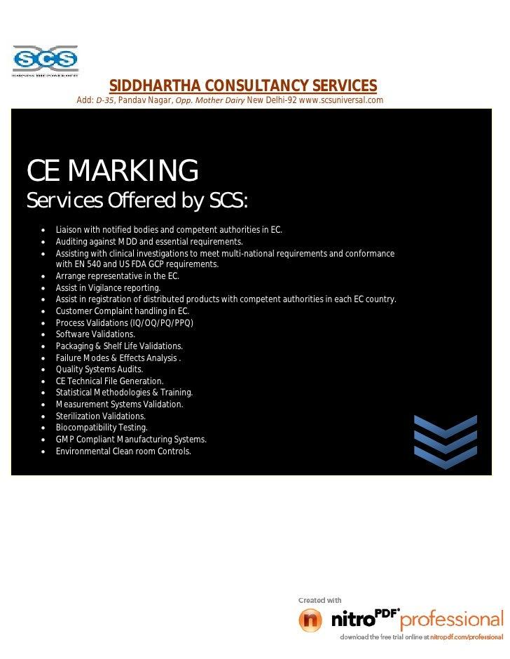 SIDDHARTHA CONSULTANCY SERVICES     CE MARKING         Add: D-35, Pandav Nagar, Opp. Mother Dairy New Delhi-92 www.scsuniv...