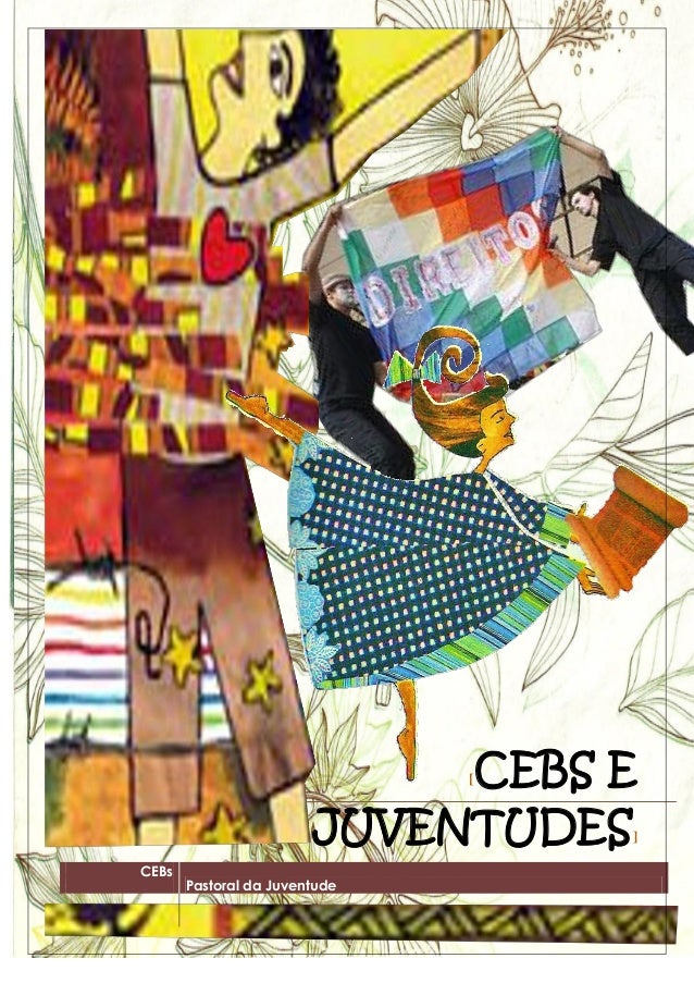 CEBsPastoral da Juventude[CEBS EJUVENTUDES]