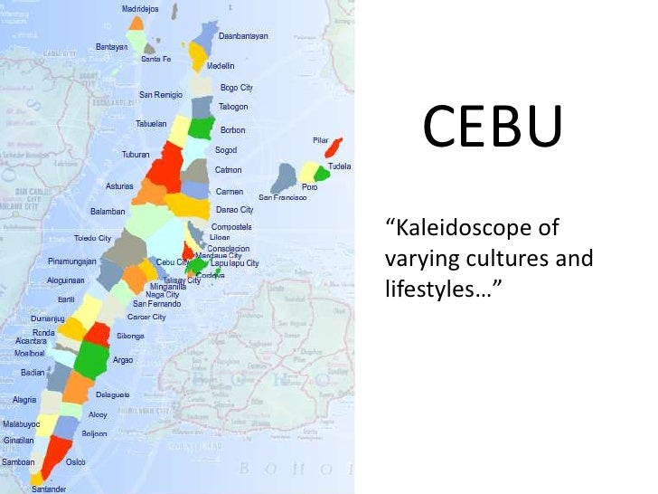 """CEBU<br />""""Kaleidoscope of varying cultures and lifestyles…""""<br />"""