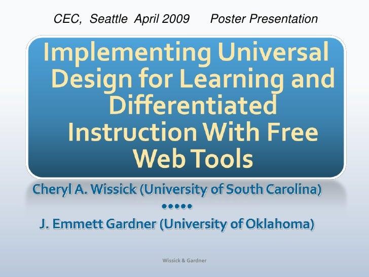 CEC, Seattle April 2009               Poster Presentation                       Wissick & Gardner